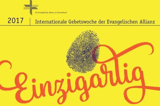 """""""Einzigartig"""" – Herzliche Einladung zur Allianzgebetswoche 2017"""